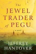 The Jewel Trader of Pegu: A Novel