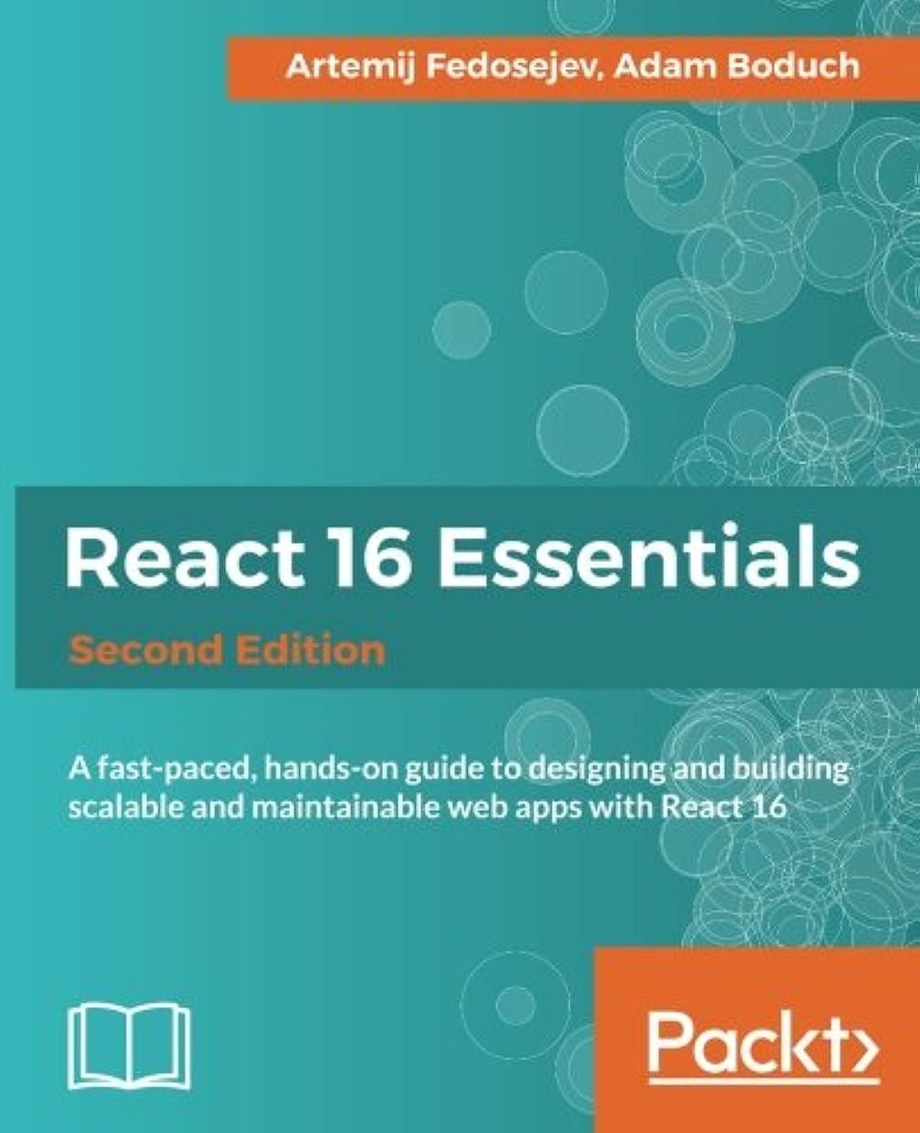 週間ブラウザ息苦しいReact 16 Essentials