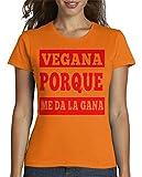 latostadora - Camiseta Vegana Porque Me Da la para Mujer Naranja S
