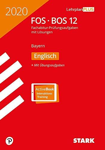STARK Abiturprüfung FOS/BOS Bayern 2020 - Englisch 12. Klasse