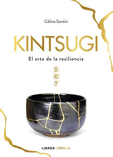 Kintsugi: El arte de la resiliencia (Hobbies)