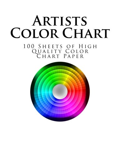 Artists Color Chart: 100 Sheets of Color Chart Paper (Color Charts)