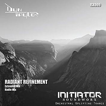 Radiant Refinement