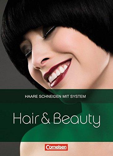 Hair & Beauty: Haare schneiden mit System: Schülerbuch