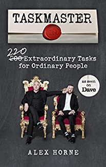 Alex Horne - Taskmaster: 220 Extraordinary Tasks For Ordinary People