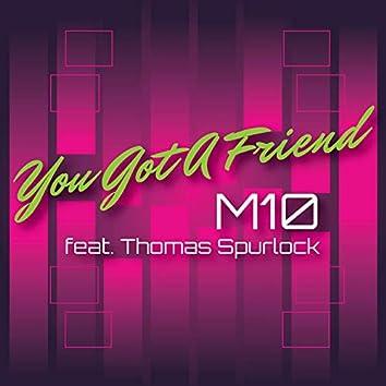 You Got a Friend (feat. Thomas Spurlock)