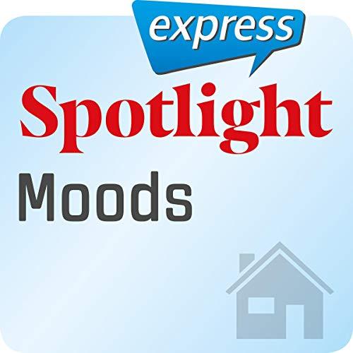 『Spotlight express - Mein Alltag: Wortschatz-Training Englisch - Stimmungen』のカバーアート