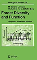 Forest Diversity and Function: Temperate and Boreal Systems (Ecological Studies, 176)