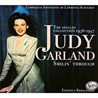 Smilin' Through: The Singles Collection 1936 - 1947 by Judy Garland