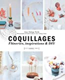 Coquillages - DIY, flâneries et inspiration