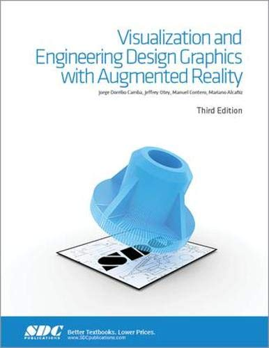 Visualization and Engineering Design Graphics with Augmented Reality Third Edition