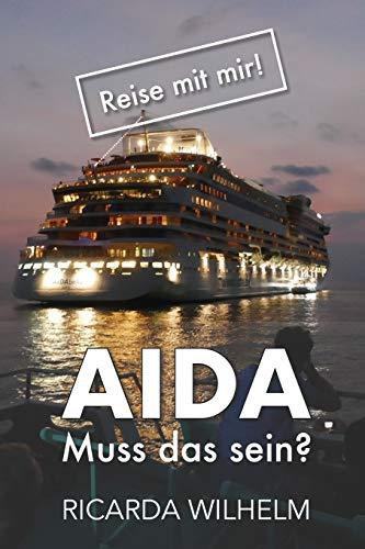 AIDA: Muss das sein? (Reise Mit Mir!)