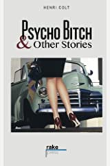 Psycho Bitch and Other Stories Paperback