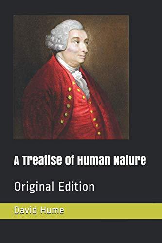 A Treatise of Human Nature: Original Edition