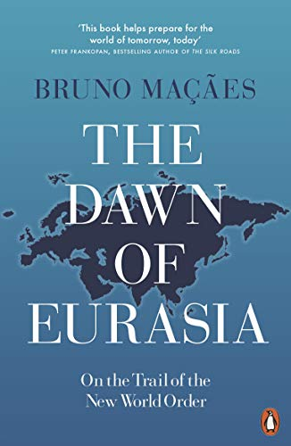 The Dawn Of Eurasia On The Trail Of The New World Order Kindle