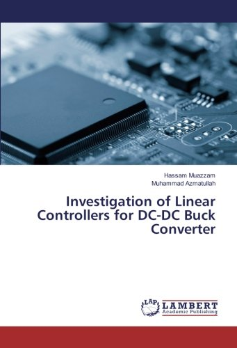 Investigation of Linear Controllers for DC-DC Buck Converter