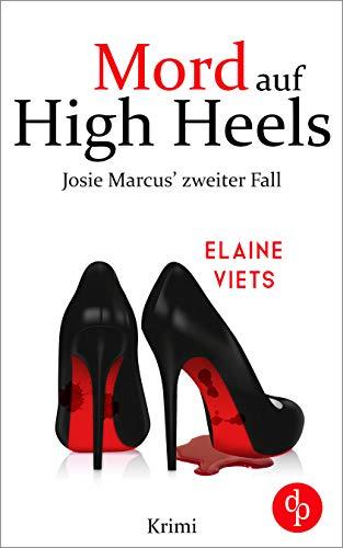 Mord auf High Heels (Josie Marcus-Reihe 2)