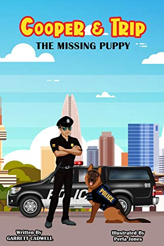 Cooper & Trip: The Missing Puppy