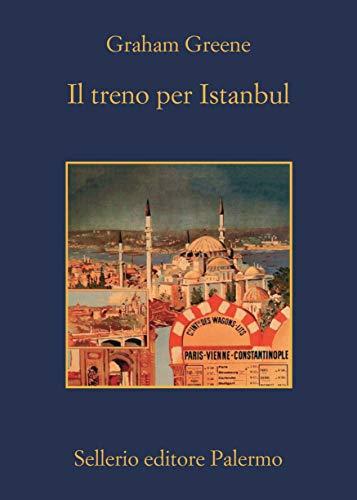 Il treno per Istanbul (Italian Edition)