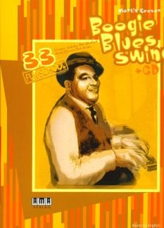 BOOGIE BLUES SWING - arrangiert für Klavier - mit CD [Noten/Sheetmusic] Komponist : KEESER MARTIN