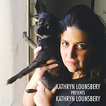 Kathryn Lounsbery Presents Kathryn Lounsbery (Live)