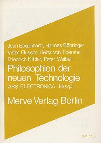 Philosophien der neuen Technologie (Internationaler Merve Diskurs / Perspektiven der Technokultur)