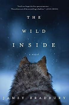 The Wild Inside  A Novel