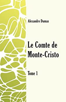 Le Comte de Monte-Cristo - Book #1 of the Count of Monte Cristo, The Play