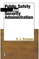 Public Safety and Security Administration Kindle Edition