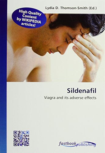 Sildenafil: Viagra and its adverse effects