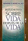 Reflexiones Sobre Vida Después De La Vida (Best Book)