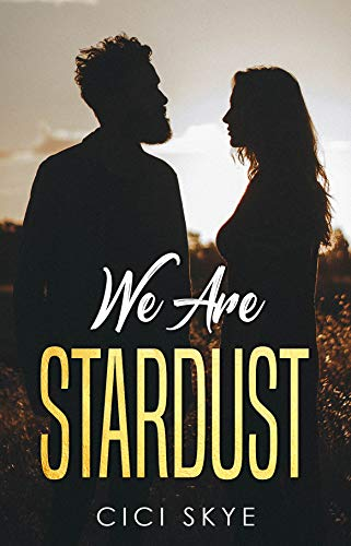 We Are Stardust (English Edition)