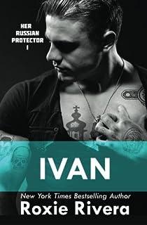 Ivan: Her Russian Protector #1