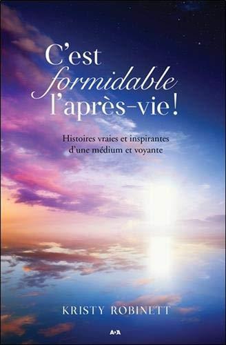 C'EST FORMIDABLE L'APRES-VIE