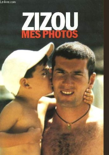 Zizou Mes Photos