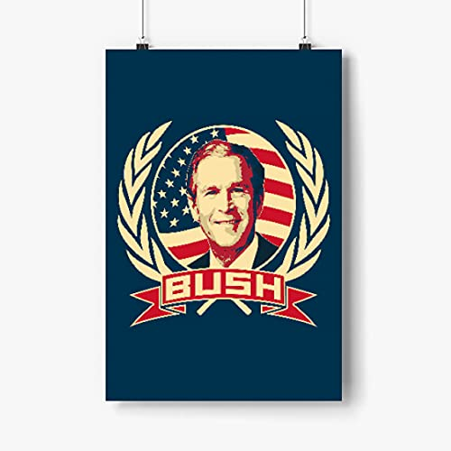 Lilian Ralap George W Bush Poster 12x18 Inchs Unframed, 43rd President, US Election, Artwork, Campaign Poster, President Poster, Canvas Wall Art, Gift for Christmas, New Years, Birthday