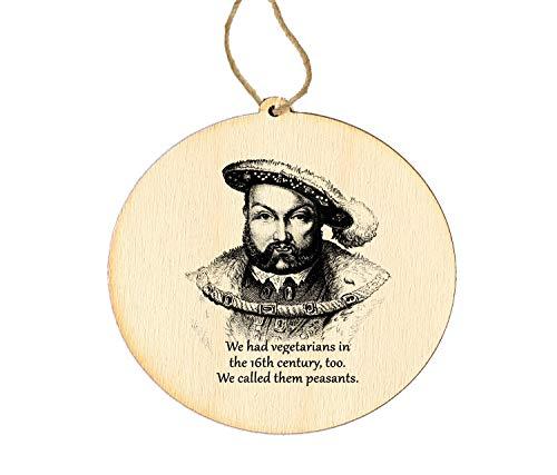 Wood Ornament Vegetarian Henry VIII