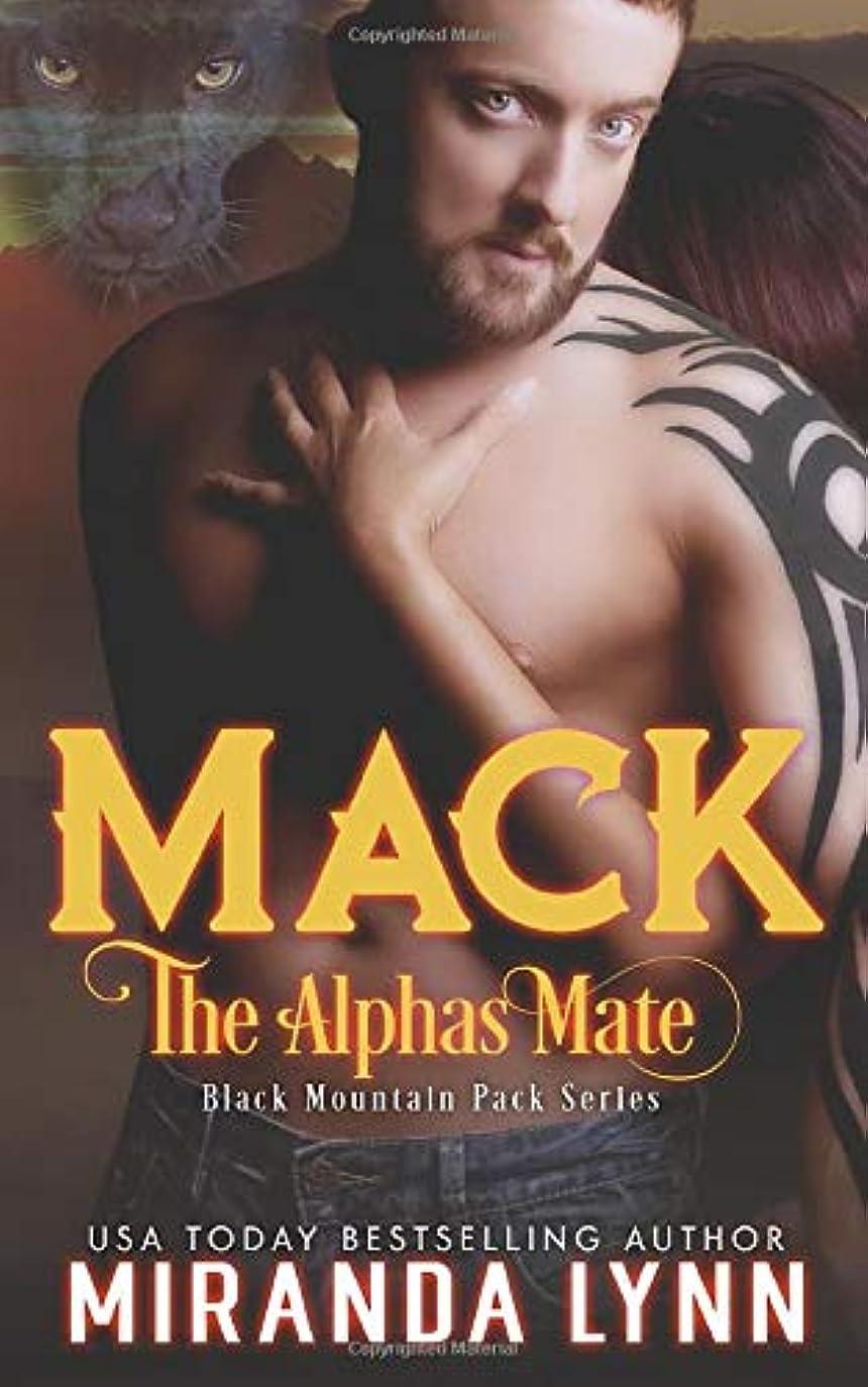 書くウイルスエイリアンMack: The Alpha's Mate (Black Mountain Pack)