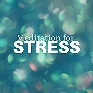 2 Hours Meditation for Stress