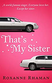 That's My Sister (That's Our Family Book 1)
