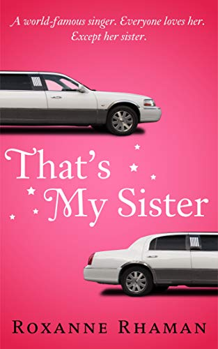 Book: That's My Sister by Roxanne Rhaman