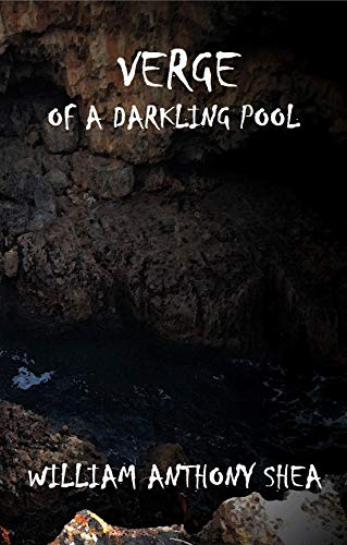 Verge of a Darkling Pool (English Edition)