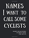 Names I Want To Call Some Cyclists: Worst Swear Words