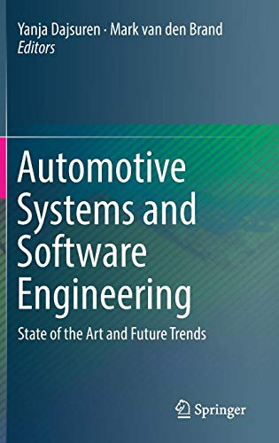 Automotive Systems and Software Engineering: State of the Art and Future Trends