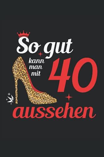 Geburtstag frau 40 jahre Gästebuch zum