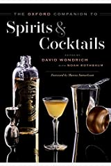 The Oxford Companion to Spirits and Cocktails Hardcover