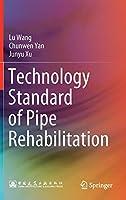 Technology Standard of Pipe Rehabilitation