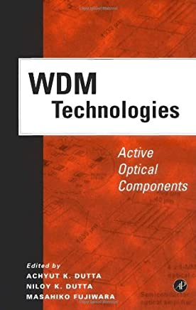 WDM Technologies: Active Optical Components (Optics & Photonics Series)