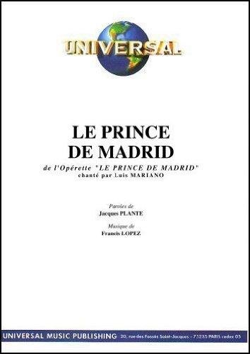LE PRINCE DE MADRID (partition)
