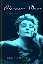 By Helen Sheehy - Eleonora Duse: A Biography (2003-09-03) [Hardcover]